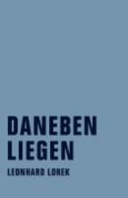 Lorek, Leonhard Daneben Liegen