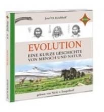 Reichholf, Josef H. Evolution - Eine kurze Geschichte von Mensch und Natur