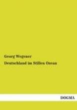Georg Wegener Deutschland Im Stillen Ozean
