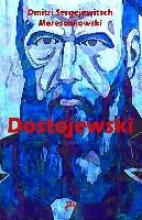 Mereschkowski, Dmitri Sergejewitsch Dostojewski