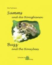 Trachmann, Vera Summs und die Honigbienen - Buzz and the Honeybees