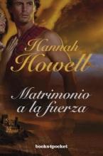 Howell, Hannah Matrimonio a la fuerza Highland Wedding
