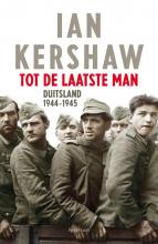 Ian Kershaw , Tot de laatste man