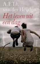 A.F.Th. van der Heijden , Het leven uit een dag