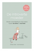 Shirley Visser , De introverte moeder