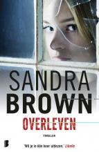 Sandra Brown , Overleven