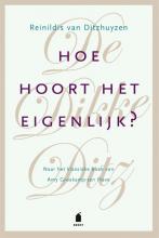 Reinildis van Ditzhuyzen , Hoe hoort het eigenlijk?