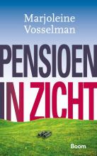 Marjoleine Vosselman , Pensioen in zicht