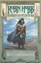 Robin  Hobb De Boeken van Fitz en de Nar 3 – Het Lot van de Moordenaar