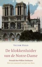 Victor Hugo , De klokkenluider van de Notre-Dame