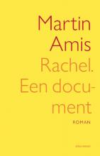 Martin Amis , Rachel, een document