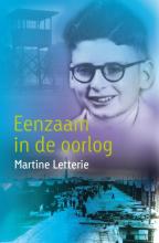 Martine Letterie , Eenzaam in de oorlog