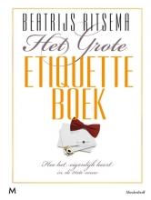 Beatrijs  Ritsema Het Grote Etiquetteboek