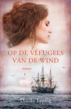 Dineke  Epping Op de vleugels van de wind