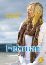 Margreet Maljers , Februari
