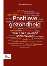 Jan Auke Walburg , Positieve gezondheid