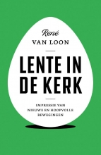 René van Loon , Lente in de kerk