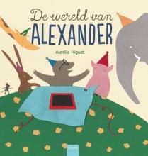 Aurélia  Higuet De wereld van Alexander