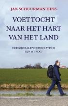 Schuurman Hess, Jan Voettocht naar het hart van het land