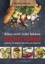 Merlien Welzijn Alles over écht lekker budget koken