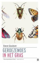 Dave Goulson , Geroezemoes in het gras