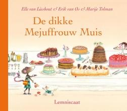 Ted van Lieshout, Erik van Os De dikke Mejuffrouw Muis