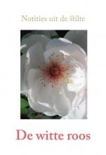 Hegie, Alex De witte roos
