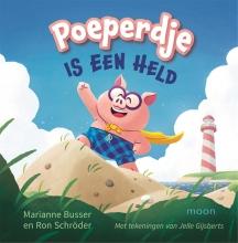 Marianne  Busser, Ron  Schröder Poeperdje is een held