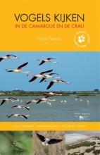 Hans  Peeters Vogels kijken in de Camargue en de Crau - reisgids Frankrijk