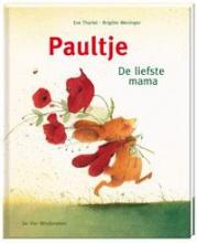 Brigitte  Weninger Paultje. De liefste mama
