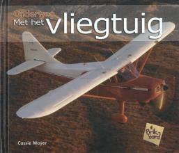 Cassie  Mayer Met het vliegtuig