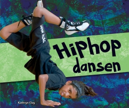 Clay, Kathryn Hiphop dansen