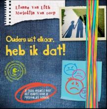 Lianne van Lith, Marjolijn van Dorp Ouders uit elkaar