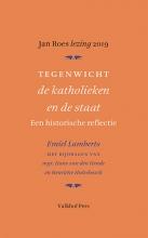 Emiel Lambregts , Tegenwicht de katholieken en de staat