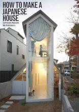Cathelijne  Nuijsink How to make a Japanese house
