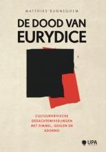 Matthias Bunneghem , De dood van Eurydice