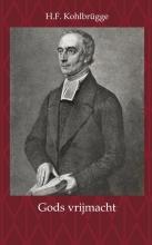 H.F. Kohlbrügge , Gods vrijmacht