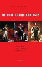 J.G. Kikkert , De drie Oranje Koningen