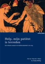 Theo B.C. Poiesz Nardy Welling, Help, mijn patient is tevreden!