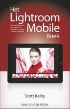 Scott Kelby , Het Lightroom Mobile boek