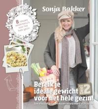 Sonja Bakker , Bereik je ideale gewicht voor het hele gezin deel 2