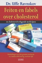 Uffe Ravnskov , Feiten en fabels over cholesterol en cholesterolverlagende medicijnen