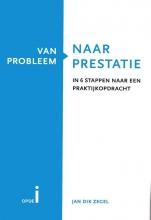 Jan Dik Zegel , Van probleem naar prestatie