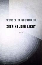 Gussinklo, Wessel te Zeer helder licht