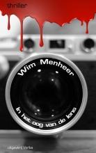 Menheer, Wim In het oog van de lens