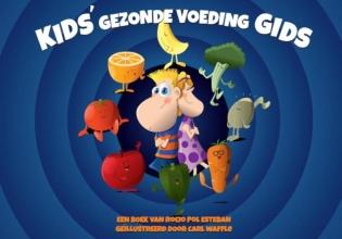 Rocio  Pol Esteban Kids` gezonde voeding Gids