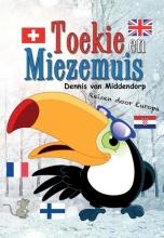 Dennis van Middendorp Toekie en Miezemuis reizen door Europa