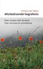 Emma van Weel , Afscheid zonder begrafenis