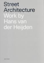 Hans van der Heijden Street Architecture