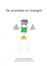 Murat Tanta , De piramides en triangels